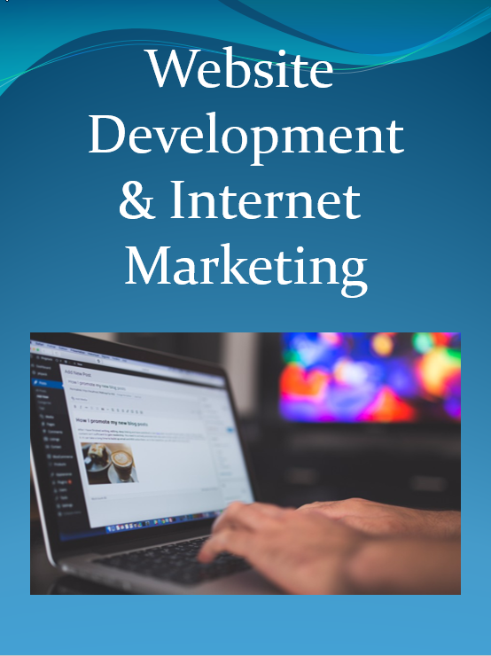 Website Development and Internet Marketing